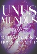 """Portada del libro """"Unus Mundus """"Conectados A Través De La Mente"""""""""""