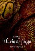"""Portada del libro """"Lluvia de Fuego: La Era del Fuego 1"""""""