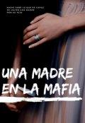 "Portada del libro ""Una Madre En La Mafia"""