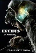"""Portada del libro """"Ixthus 2 La Amenaza"""""""