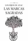 """Portada del libro """"Los Hijos de Anac y las Marcas Sagradas"""""""