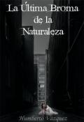 "Portada del libro ""La Última Broma de la Naturaleza """