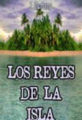 """Portada del libro """"Los Reyes De La Isla"""""""