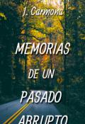 """Portada del libro """"Memorias De Un Pasado Abrupto"""""""