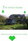 """Portada del libro """"The Jungle Diaries: Cronicas de una boda en el campo"""""""
