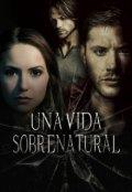 """Portada del libro """"Una Vida Sobrenatural"""""""