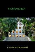 """Portada del libro """"Fashion Green y la Princesa de Amarillo"""""""