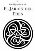 """Portada del libro """"Los Hijos de Anac y el Jardin del Eden """""""