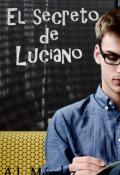 """Portada del libro """"El secreto de Luciano *en edición*"""""""