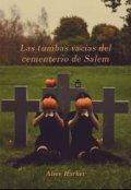 """Portada del libro """"Las tumbas vacías del cementerio de Salem"""""""