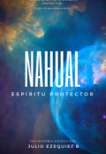 """Portada del libro """"Nahual - Espíritu Protector"""""""