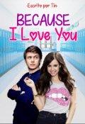 "Portada del libro ""Because I Love You ©"""