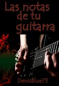 """Portada del libro """"Las notas de tu guitarra"""""""