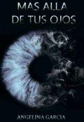 """Portada del libro """"Más allá de tus ojos"""""""