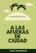 """Portada del libro """"A las afueras de Ciudad (blog)"""""""