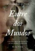 """Portada del libro """"""""Entre Dos Mundos"""""""""""