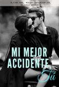 """Portada del libro """"Mi mejor accidente, Tú"""""""