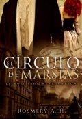 """Portada del libro """"El Círculo De Marsias  © (saga Westhampton Libro #1)"""""""