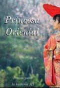 """Portada del libro """"Princesa Oriental: Poesía para la historia 3"""""""