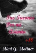 """Portada del libro """"Tus Tacones por mi Asiento+18 (saga M.O.T.P # 6)"""""""