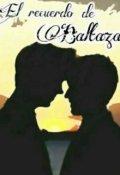 """Portada del libro """"El Recuerdo de Baltazar"""""""