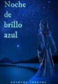 """Portada del libro """"Noche de brillo azul"""""""