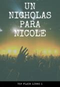 """Portada del libro """"Un Nicholas para Nicole """""""
