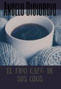 """Portada del libro """"El frío café de sus ojos """""""