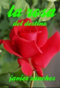 "Portada del libro ""La rosa del destino """
