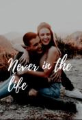 """Portada del libro """"Never in the life"""""""