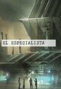 """Portada del libro """"El Especialista"""""""