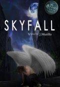 """Portada del libro """"Skyfall"""""""