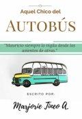 """Portada del libro """"Aquel Chico del Autobús """""""
