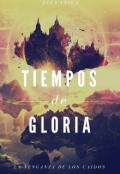 """Portada del libro """"Tiempos de Gloria"""""""