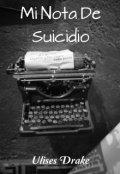 """Portada del libro """"Mi Nota de Suicidio."""""""