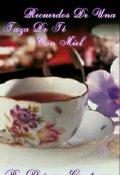 """Portada del libro """"Recuerdos de una taza de te con miel """""""