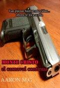 """Portada del libro """"Monte Cristo: El Carnaval Continúa"""""""
