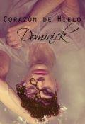 """Portada del libro """"Corazón de Hielo - Dominick """""""