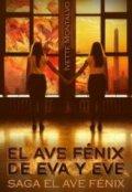 """Portada del libro """"El Ave Fénix de Eva y Eve """""""