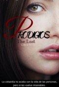 "Portada del libro ""Prodigios|| saga The Last"""