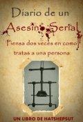"""Portada del libro """"Diario De Un Asesino Serial"""""""