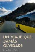 """Portada del libro """"Un Viaje Que Jamás Olvidare"""""""
