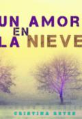 """Portada del libro """"Un Amor En La Nieve"""""""