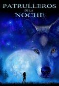 """Portada del libro """"Patrulleros De La Noche"""""""