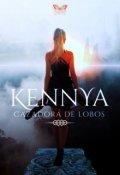 """Portada del libro """"Kennya:cazadora de lobos. ©"""""""