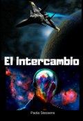 """Portada del libro """"El intercambio (inmigración espacial)"""""""