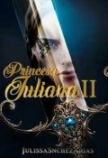 "Portada del libro ""Princesa Juliana - Libro 2"""