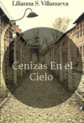 """Portada del libro """"Cenizas En El Cielo."""""""