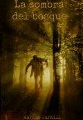"Portada del libro ""La sombra del bosque. Historia corta."""