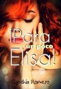 """Portada del libro """"Para un poco, Elisa"""""""